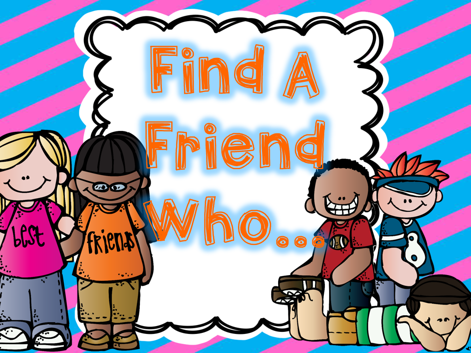 http://www.teacherspayteachers.com/Product/Find-A-Friend-Questionnaire-1373448