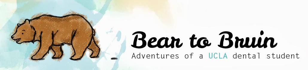 Bear to Bruin: A UCLA Dental Student's Blog