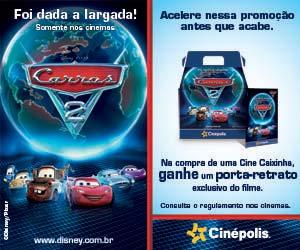 Promoção Carros 2 Cinépolis - Clique para ampliar
