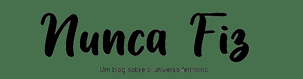 Blog Nunca Fiz