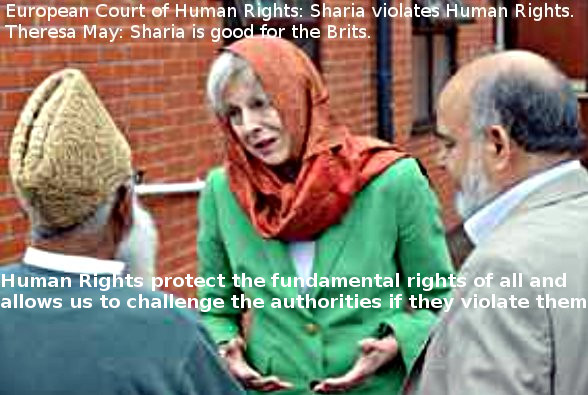 Theresa May is for sharia and EU - but against EU's Human Rights Court which condemns sharia