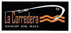 LA CORREDERA Shop de Río.