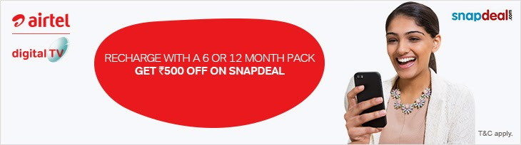Get Rs 500 off on Snapdeal on recharging airtel digital tv