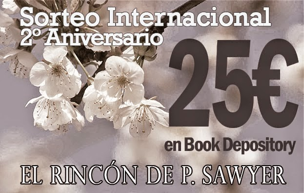 http://elrincondepsawyer.blogspot.mx/2015/01/sorteo-internacional-segundo-aniversario.html