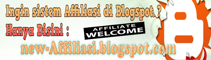 Cara Membuat Bisnis Affiliasi Di Blogspot