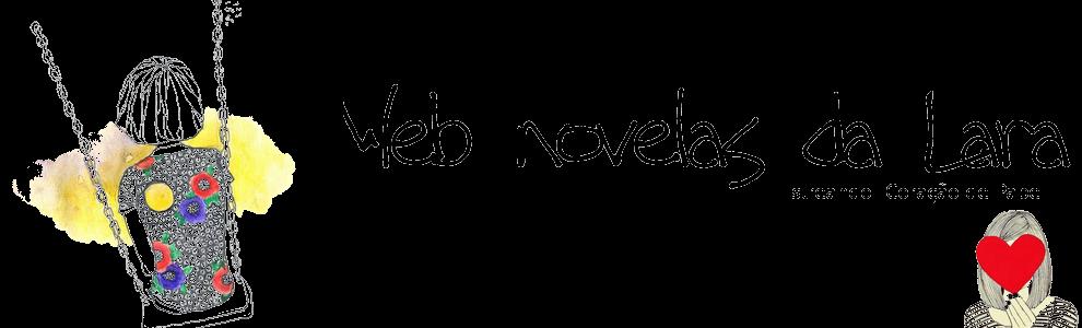 Web Novelas da Lara