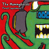 The Mommyheads - Flying Suit (1994) & Finest Specimens (2010) - a brief evluation