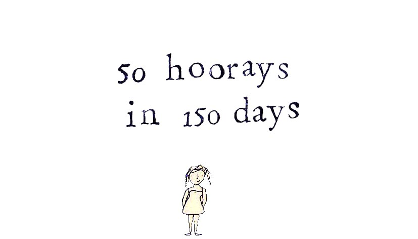 50 hoorays in 150 days