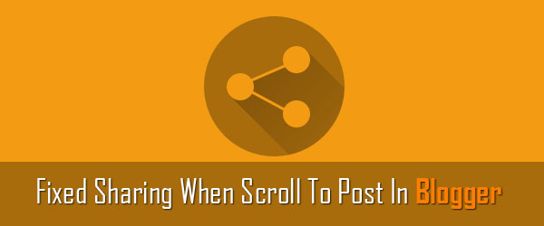How to display a fixed sharing bar when a user scroll to post in Blogger using jQuery plugin?