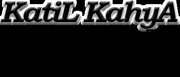KatiL KahyA - Kişisel Blog