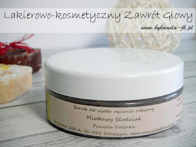 Pszczela Dolinka scrub do ciała Miodowy Słodziak cynamonowy peeling cynamon kosmetyki naturalne ręcznie robione