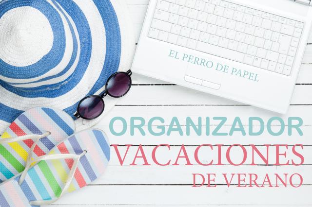 Imprimible para Organizar tus Vacaciones 2015