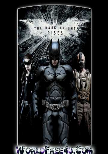 Poster Of The Dark Knight Rises (2012) Full Movie Hindi Dubbed Free Download Watch Online At worldfree4u.com