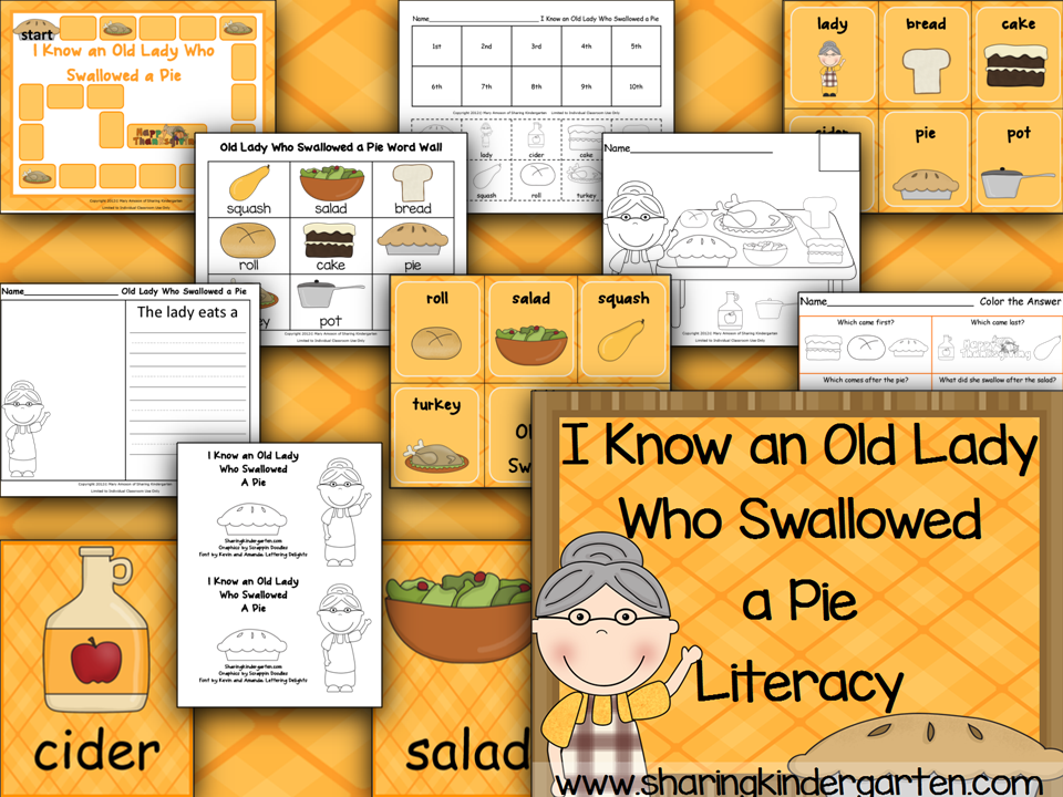 http://www.teacherspayteachers.com/Product/I-Know-an-Old-Lady-Who-Swallowed-a-Pie-Literacy-360320