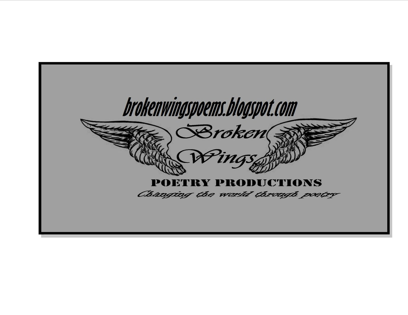 Broken Wings Poetry Productions
