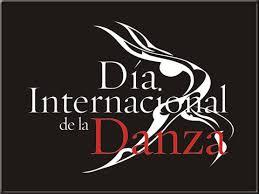 29 DE ABRIL DIA INTERNACIONAL DE LA DANZA