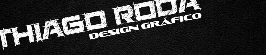 Designer Gráfico | Thiago Roda