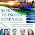 Seminário de Escola Dominical em Areia Branca-RN