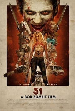 31 - A Morte é a Única Saída Filmes Torrent Download completo