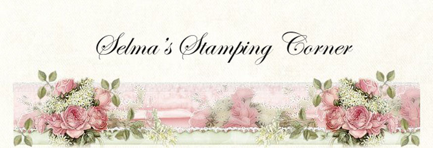 Selma's Stamping Corner and Floral Designs