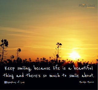 Keep smiling because life is a beautiful thing keep smiling because