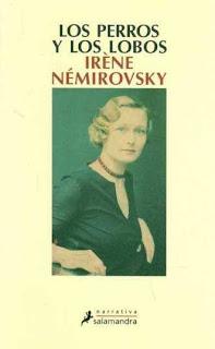 Los perros y los lobos Irène Némirovsky