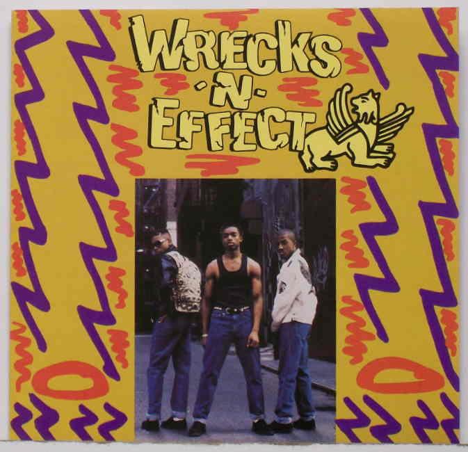 Wreckx N Effect. Wreckx-N-Effect