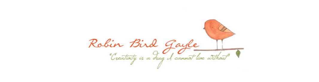 Robin Bird Gayle