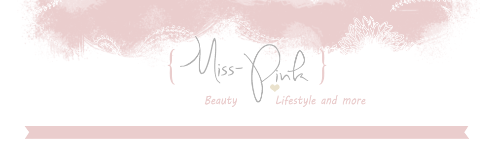 Miss-Pink  - Beauty - Lifestyle and more