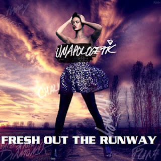 RIHANNA - FRESH OUT THE RUNWAY LYRICS