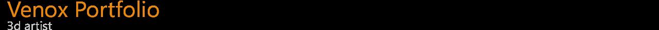 Venox 3D Portfolio