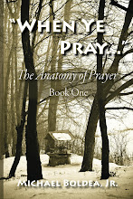 When Ye Pray: The Anatomy of Prayer Book One