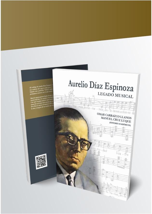 Aurelio Díaz Espinoza: Legado Musical