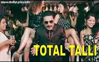 Total Talli Song Lyrics - Loveshhuda