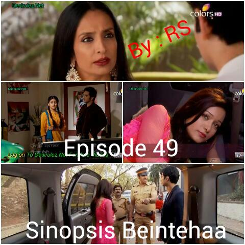 Sinopsis Beintehaa Episode 49