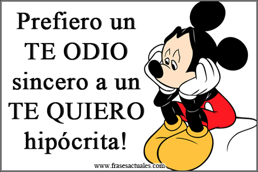 Prefiero un TE ODIO (imagenes con frases )