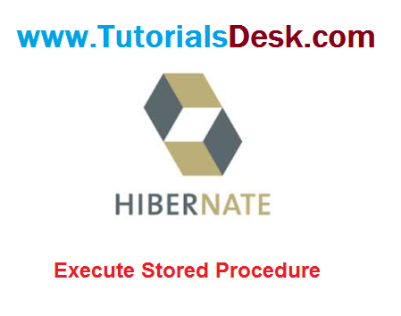 How To Call Stored Procedure In Hibernate