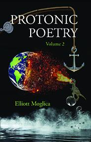 Protonic Poetry (Volume 2)
