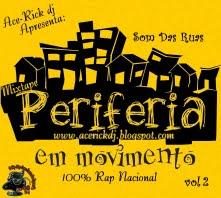 Ace-Rick apresenta-periferia em movimento..som das ruas 100% RaP NaCiOnAl 2010!! VOL- 02