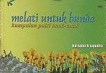 toko buku rahma: buku MELATI UNTUK BUNDA (Kumpulan Puisi Anak-anak), pengarang karsono h saputra