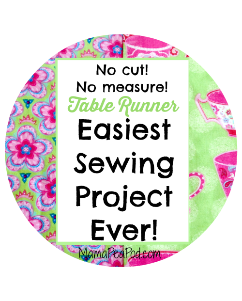 Pin it! Easiest sewing project ever - a no cut, no sew table runner!
