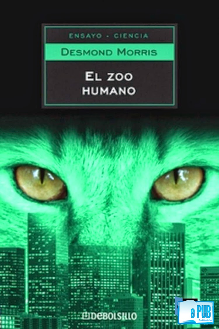 El+zoo+humano El zoo humano   Desmond Morris
