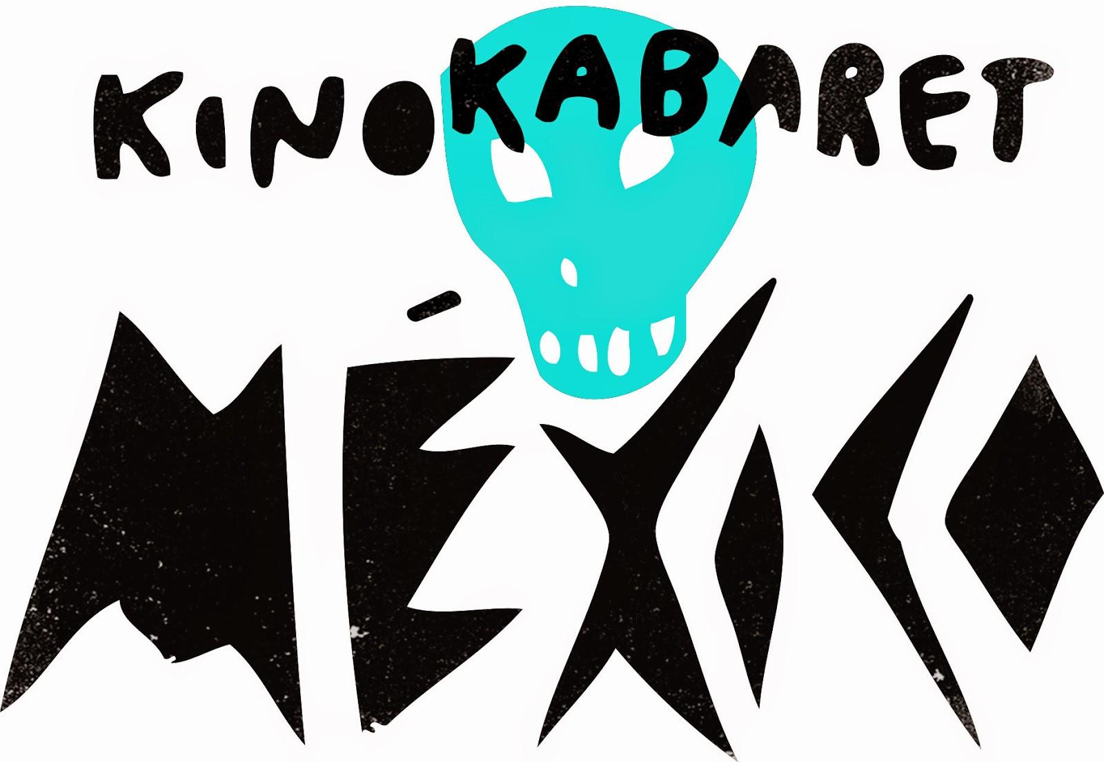 KinoKabaret México 2014 #KinoMX @KinoMexico