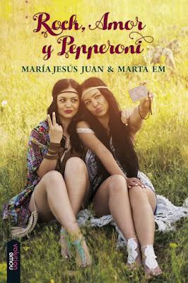 LIBRO - Rock, amor y pepperoni  María Jesús Juan & Marta Em (Nowevolution - 2015)  NOVELA | Comprar en Amazon España