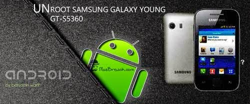 Cara Simple Unroot Samsung Galaxy Young GT-S5360