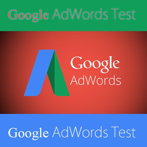 http://upworkelancetests.blogspot.com/search/label/Google-AdWords