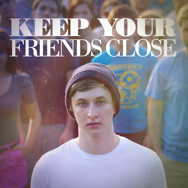 keep your friends close MIXTAPE OF THE MONTH
