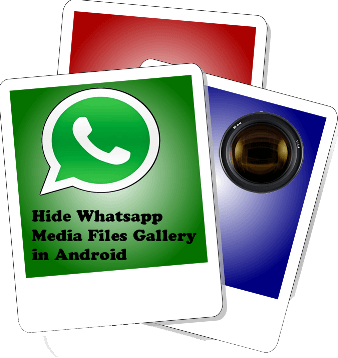 Whats App Videos Images ko Kaise Chhupayen