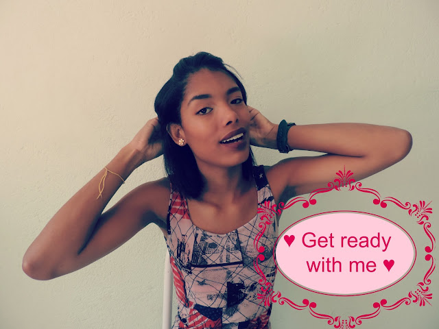 ♥ Vídeo: Get ready with me! ♥