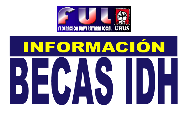 BECAS IDH: CONVOCATORIAS, INSTRUCTIVOS,VIDEOS